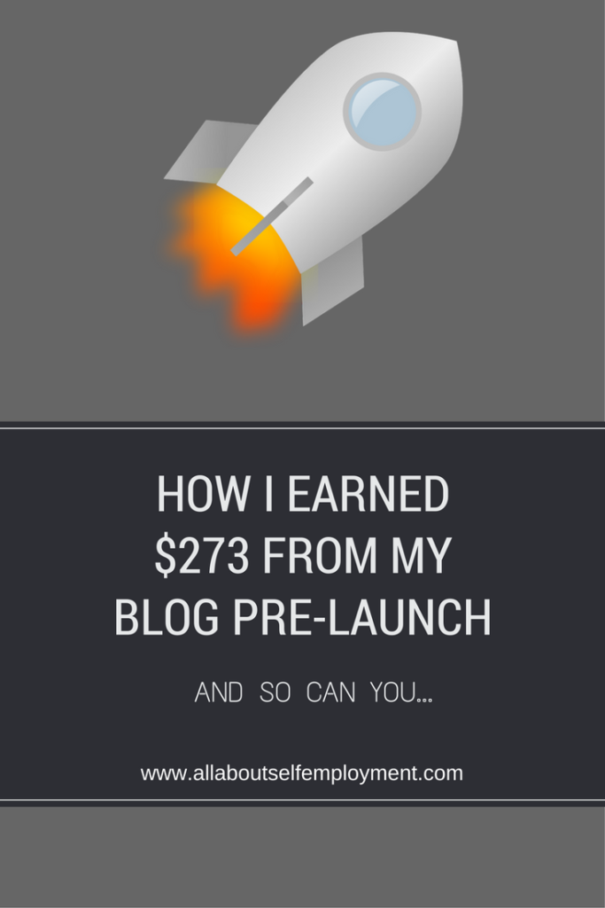 How I Earned $273 From My Blog Pre-Launch