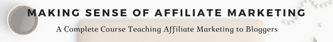 Making sense of affiliate marketing-complete course