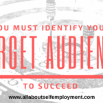 You MUST Identify Your Target Audience to Succeed