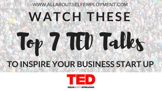 Top 7 TED Talks for Start Ups