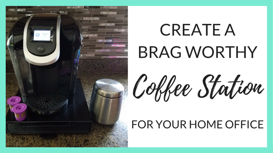 Create a Brag Worthy Coffee Station for Your Home Office