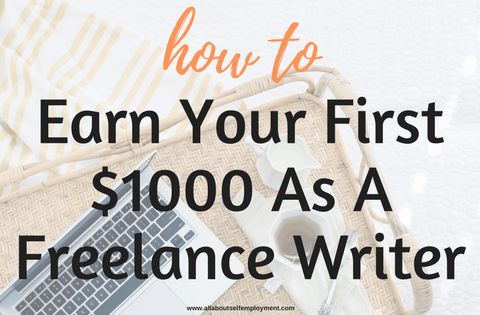 Earn $1000 as a Freelance Writer