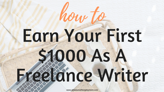 how to earn your first as a lance writer all about  earn 1000 as a lance writer