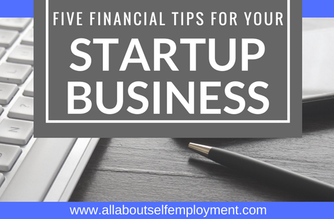 5 Financial Tips for Your Startup Business