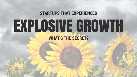Startups Explosive Growth