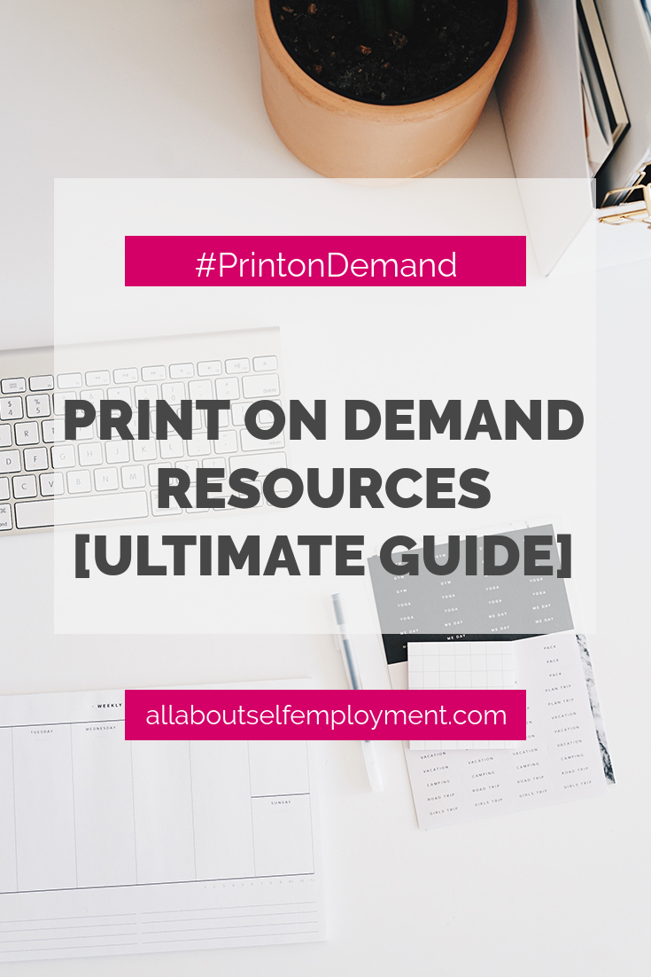 Print on Demand (POD) Resources Ultimate Guide - All About